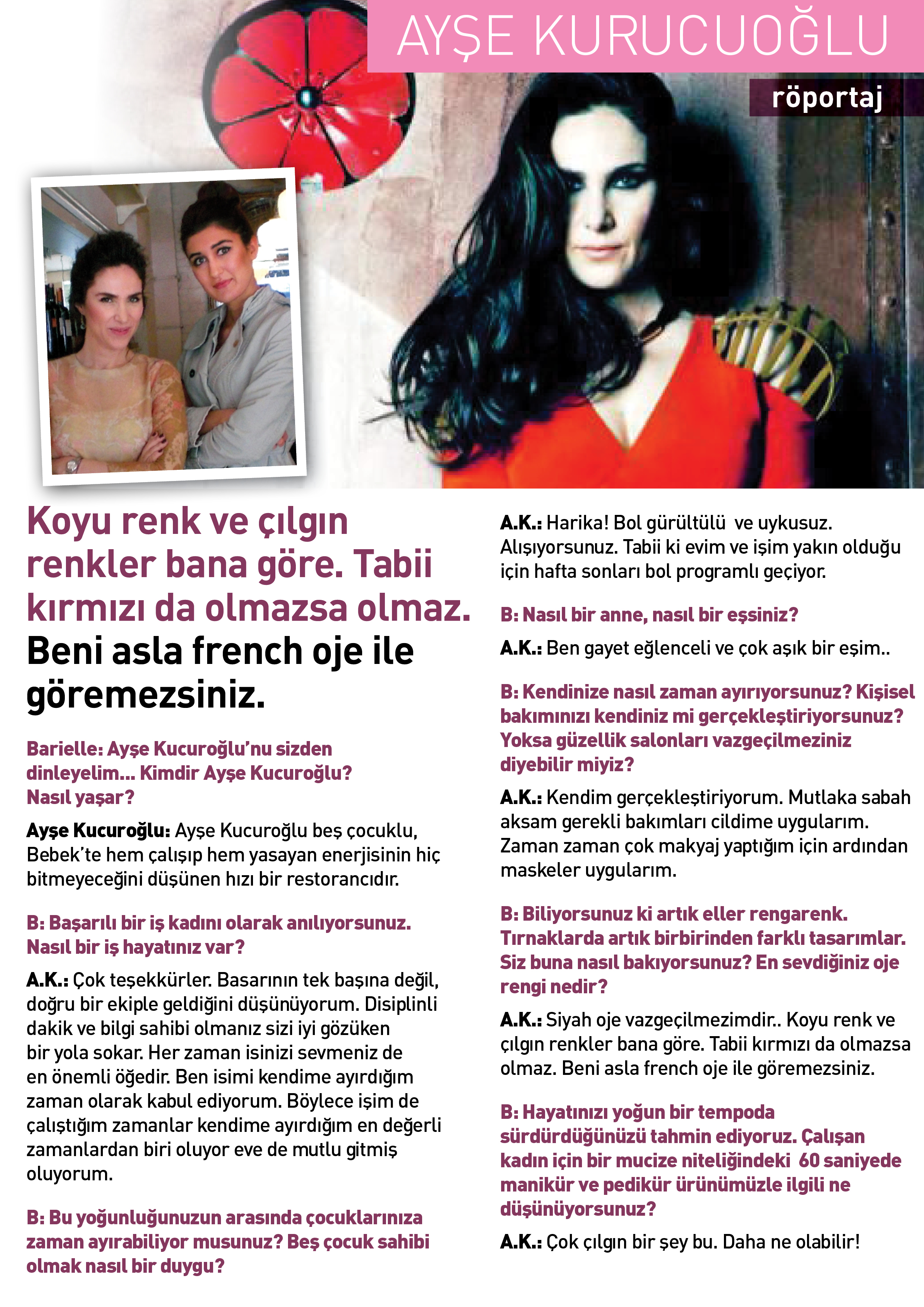 Ayşe Kucuroğlu Barielle Röportajı